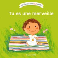 Cover of « Tu es une merveille »
