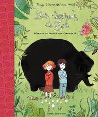 Couverture «Défense de parler aux éléphants, Les secrets de Zoé, T. 1»