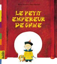 Cover of «Le petit empereur de Chine»