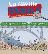 Cover of « La famille Oukilé – Escapade en Europe »