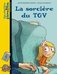 Cover of «La sorcière du TGV»