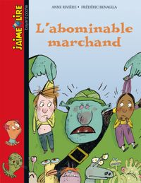Couverture « L'abominable marchand »