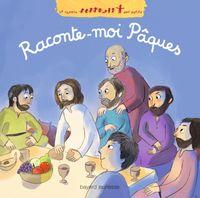 Cover of «Raconte-moi Pâques»