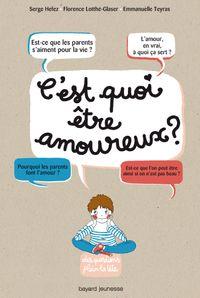 Cover of «C'est quoi être amoureux ?»