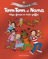 Couverture «Méga-farces et mini-gaffes – Le meilleur de Tom-Tom et Nana»