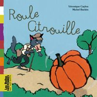 Cover of « Roule citrouille »