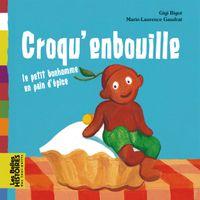 Couverture «Croqu'enbouille : le petit bonhomme en pain d'épice»