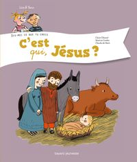 Cover of «C'est qui, Jésus ?»