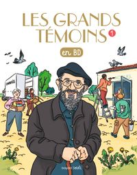 Cover of « Les grands temoins en BD »