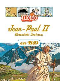 Couverture «Jean-Paul II, Bernadette Soubirous, en BD»