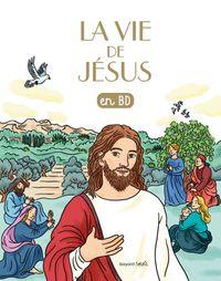 Couverture «La vie de Jésus en BD»
