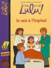 Cover of « Je vais à l'hôpital »
