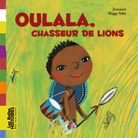 Cover of « Oulala, chasseur de lions »