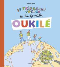 Couverture «Le très grand voyage de la famille Oukilé»