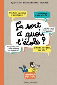 Cover of «Ça sert à quoi, l'école ?»