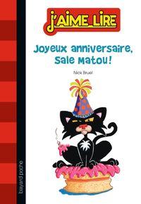 Couverture «Joyeux anniversaire, Sale Matou !»
