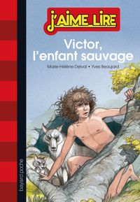 Cover of « Victor, l'enfant sauvage »
