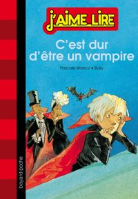 Cover of «C'est dur d'être un vampire»