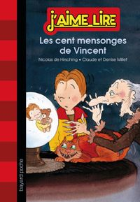 Cover of « Les cent mensonges de Vincent »