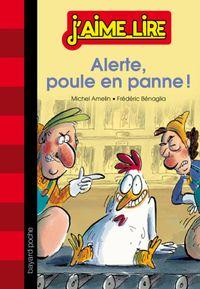 Couverture «Alerte : poule en panne !»