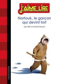 Cover of «Nartouk, le garçon qui devint fort»
