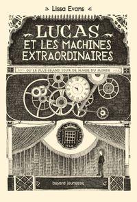 Couverture «Lucas et les machines extraordinaires»