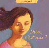 Cover of «Dieu, c'est qui ?»