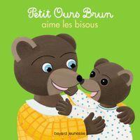 Couverture «Petit Ours Brun aime les bisous»