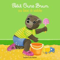 Couverture «Petit Ours Brun au bac à sable»