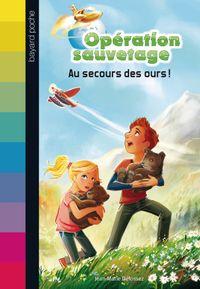 Cover of «Au secours des ours !»