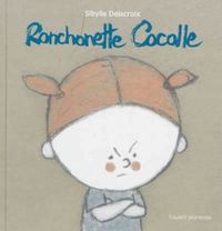 Cover of « Ronchonette Cocolle »