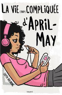Couverture «La vie (trop) compliquée d'April-May»