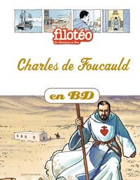 Couverture «Charles de Foucauld en BD»