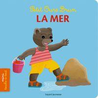 Couverture «Petit Ours Brun mini touche-à-tout – La mer»