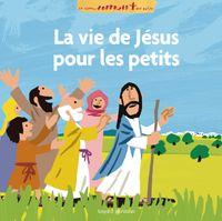 Couverture «La vie de Jésus racontée aux petits»