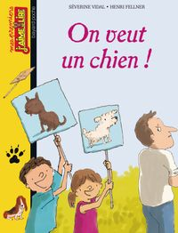 Cover of « On veut un chien ! »