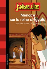 Cover of « Menace sur la reine d'Égypte »