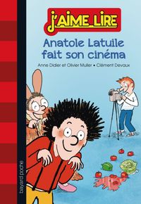 Couverture «Anatole Latuile fait son cinéma»