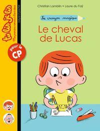 Cover of «Le cheval de Lucas»