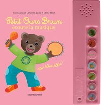 Cover of «Petit Ours Brun écoute la musique – livre sonore»