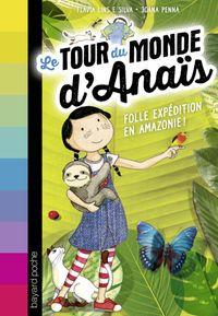 Couverture «Folle expédition en Amazonie !»