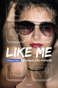 Couverture «Like me : chaque clic compte»