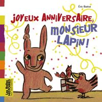 Couverture «Joyeux anniversaire, Monsieur Lapin !»
