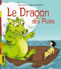Cover of « Le dragon des pluies »