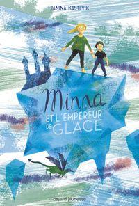 Couverture «Minna et l'empereur de glace»