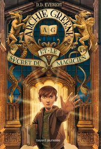 Couverture «Archie Greene et le secret du magicien»