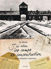 Couverture «J'ai vécu les camps de concentration»