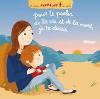 Cover of «Pour te parler de la vie, de la mort, je te dirais…»