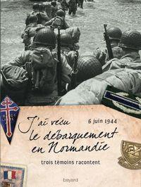 Couverture «J'ai vécu le débarquement en Normandie»