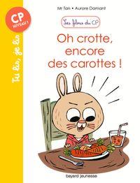 Couverture «Oh crotte, encore des carottes !»